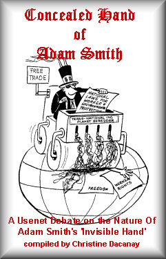 A Usenet Debate on the Nature of Adam Smith's 'Invisible Hand'