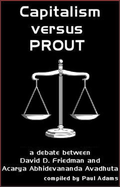 A Debate between David D. Friedman and Acarya Abhidevananda Avadhuta